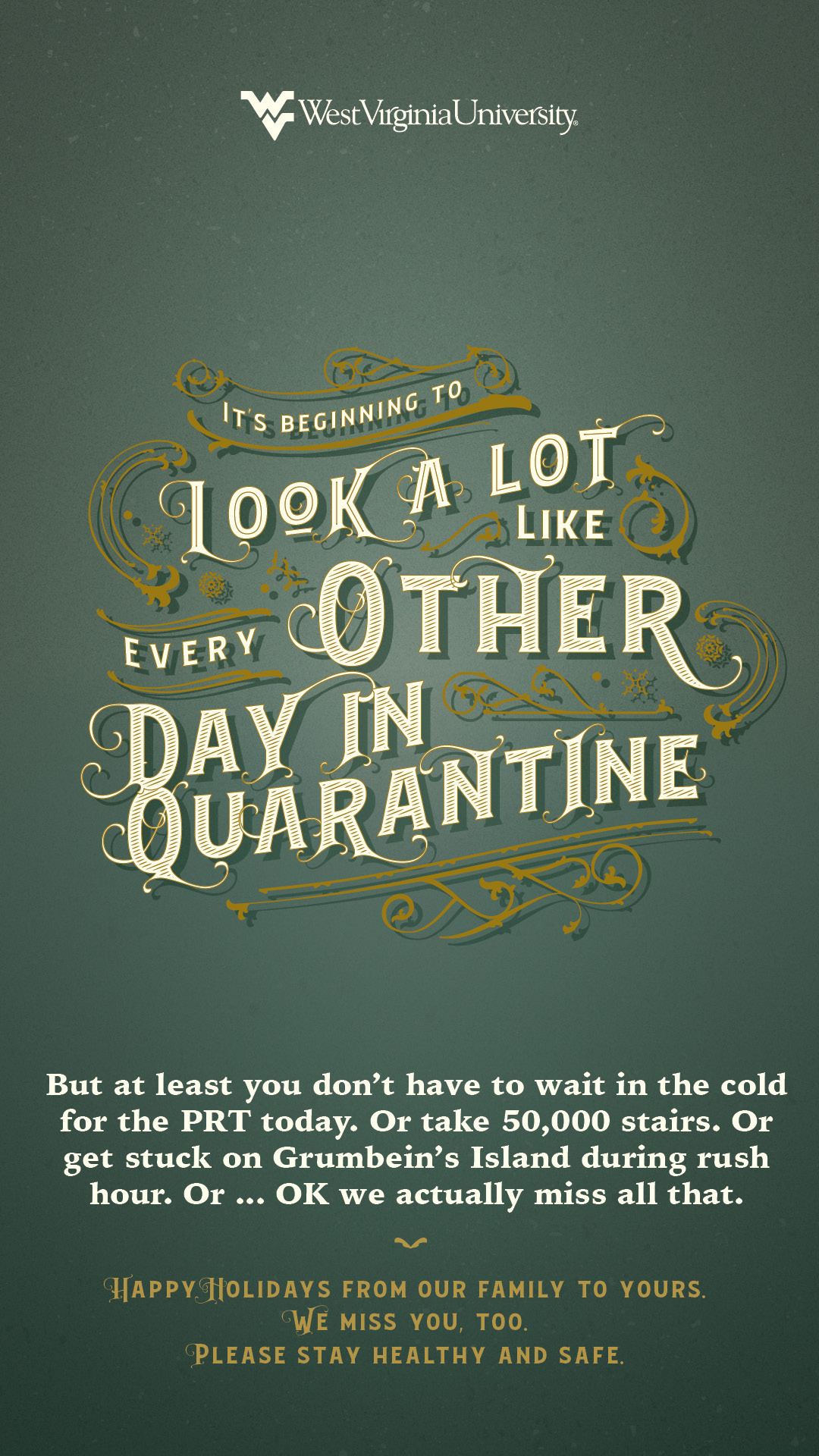 It's Beginning to Look a Lot Like Every Other Day in Quarantine poster. Poster content below image.